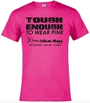 Tough Enough To Wear Pink - Shirt